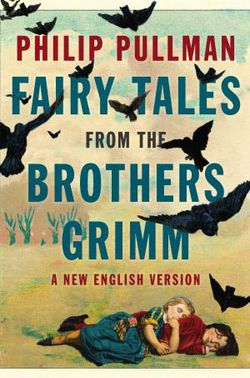 Fairy-Tales-from-the-Brothers-Grimm_Pullman