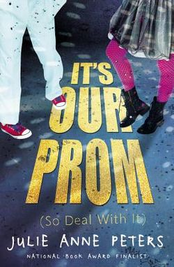 Its our prom so deal with it