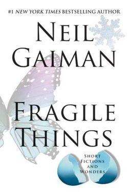 Fragile things