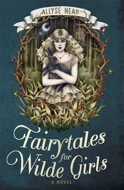 Fairytales wilde girls